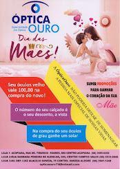 Promoção do dia das Mães na Óptica Ouro, Em Acopiara