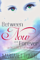 Visionary Novel Between Now and Forever is Published!
