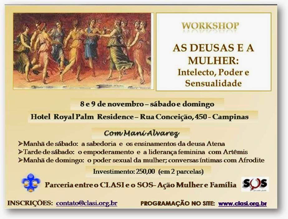 08/09 DE NOVEMBRO - Workshop AS DEUSAS E A MULHER: INTELECTO, PODER E SENSUALIDADE