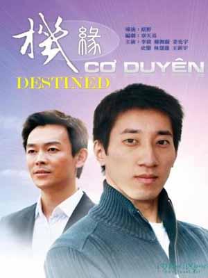 Cơ Duyên - Destined (2011)
