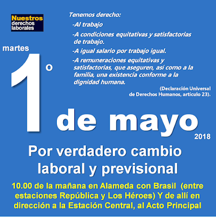 Santiago, martes 1° de mayo de 2018, 10 horas, Alameda con Brasil.