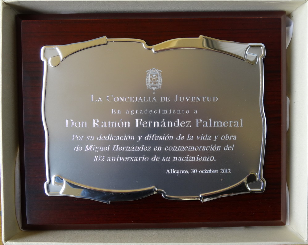 centenario: Placa concedida a Ramón Fernández Palmeral por