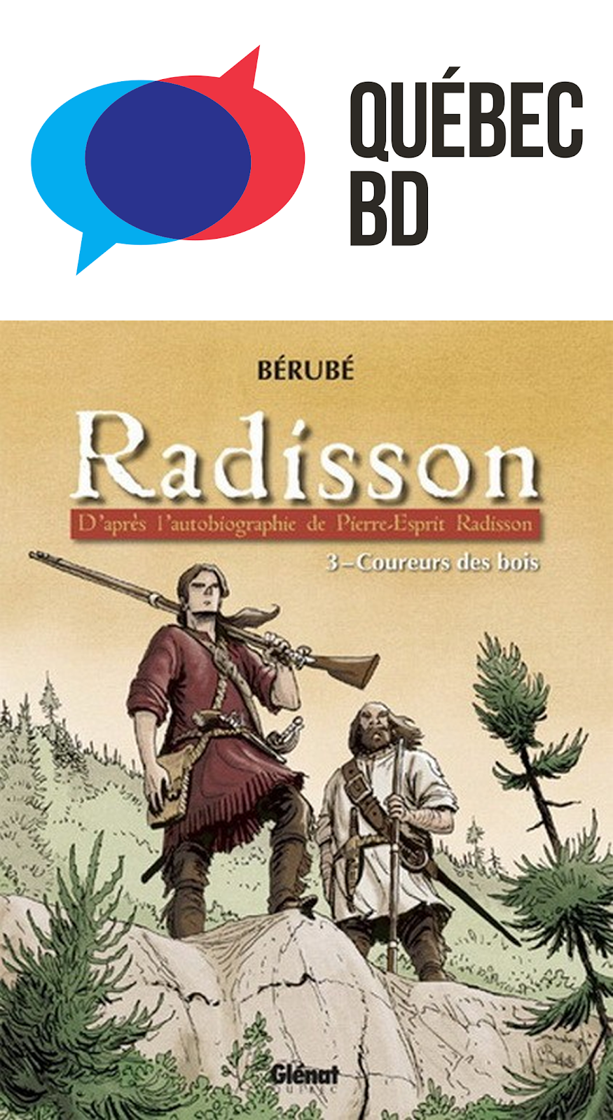 Sélection des BD sur le thème du Québec: Dix titres