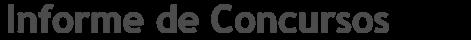 Informe de Concursos - Notícias sobre Concursos Públicos, Apostilas e Provas Anteriores,