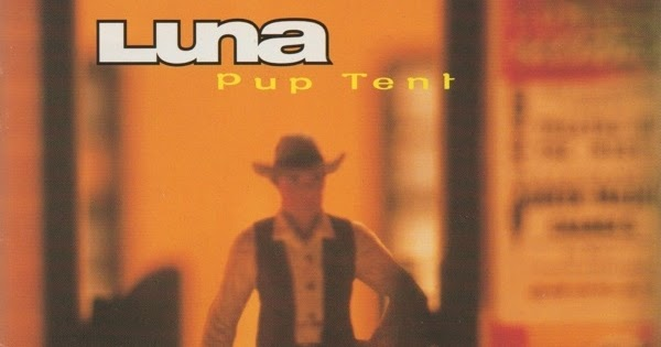 & I Hate The 90s: LUNA Pup Tent 1997
