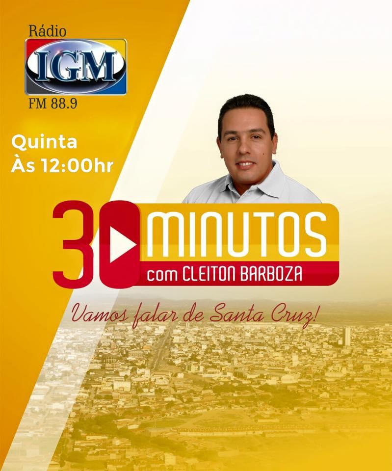 30 MINUTOS COM CLEITON BARBOSA