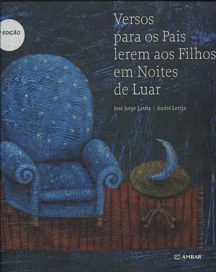 """""""Queres ouvir uma história? """"Versos para os pais lerem aos filhos em noites de luar"""" de José Jorge"""