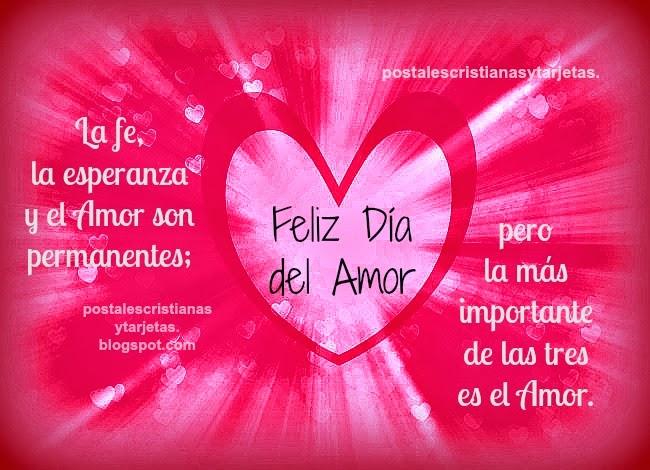 Feliz Día del Amor. Imágenes cristianas del amor, postales día de los enamorados, 14 de febrero 2014,  Corintios 13.