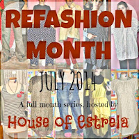 Refashion Month - July 2014