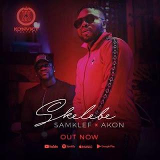 Samklef - Skelebe ft. Akon