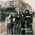 upcoming releases : Thunder - Wonder Days
