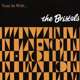 The Bristols - Tune In With - 2001