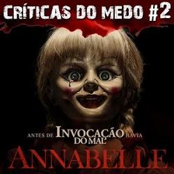 [Críticas do Medo #2] Annabelle