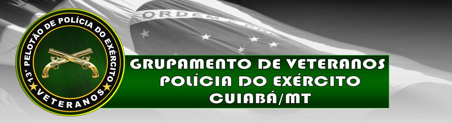 VETERANOS DO 13º PELOTÃO DE POLÍCIA DO EXÉRCITO
