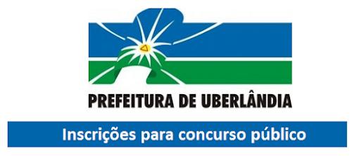 Aberto inscrições concurso da Prefeitura de Uberlândia 2016