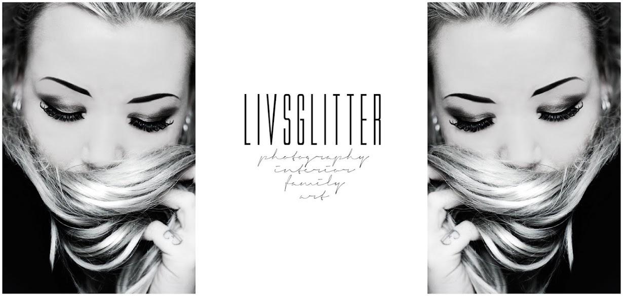 LIVSGLITTER