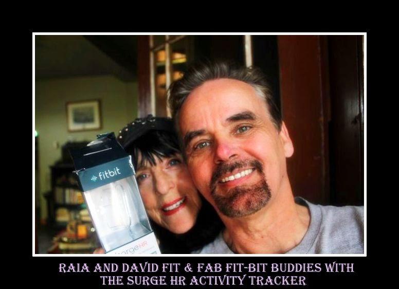 Raia & David Fit & Fab Fit-Bit Buddies in Life & Love