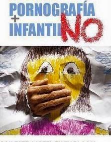 PORNOGRAFIA INFANTIL , NO!