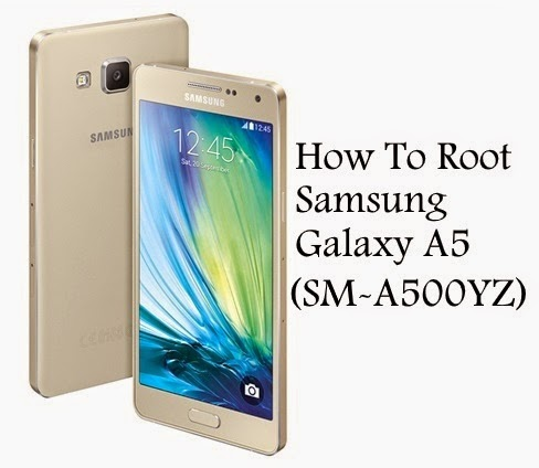 How to root samsung galaxy a5 sm-a500yz