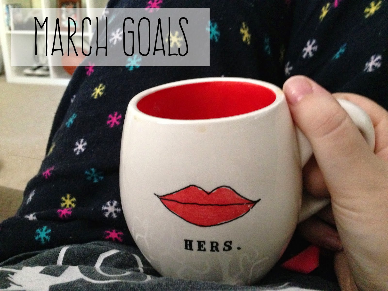 march goals // katiefarrin.com