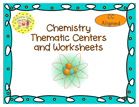 http://www.teacherspayteachers.com/Product/Chemistry-Thematic-Centers-and-Worksheets-Common-Core-Aligned-764895
