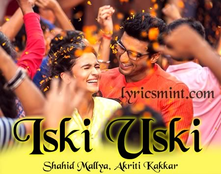 Iski Uski - Arjun Kapoor & Alia Bhatt