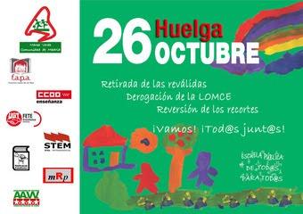 26 de octubre Huelga General estudiantil ¡Fuera las reválidas franquistas!
