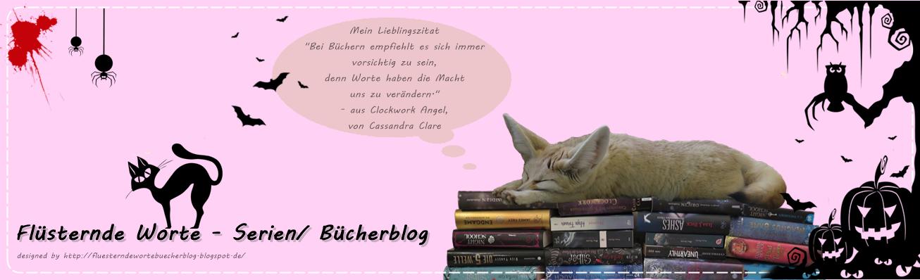 Flüsternde Worte - Serien/ Bücherblog