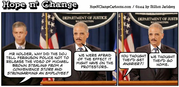 obama, obama jokes, political, humor, cartoon, hope n' change, hope and change, stilton jarlsberg, ferguson, holder, michael brown, shooting, race, demonstrators, looting