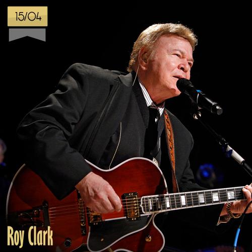 15 de abril | Roy Clark - @MusicaHoyTop | Info + vídeos