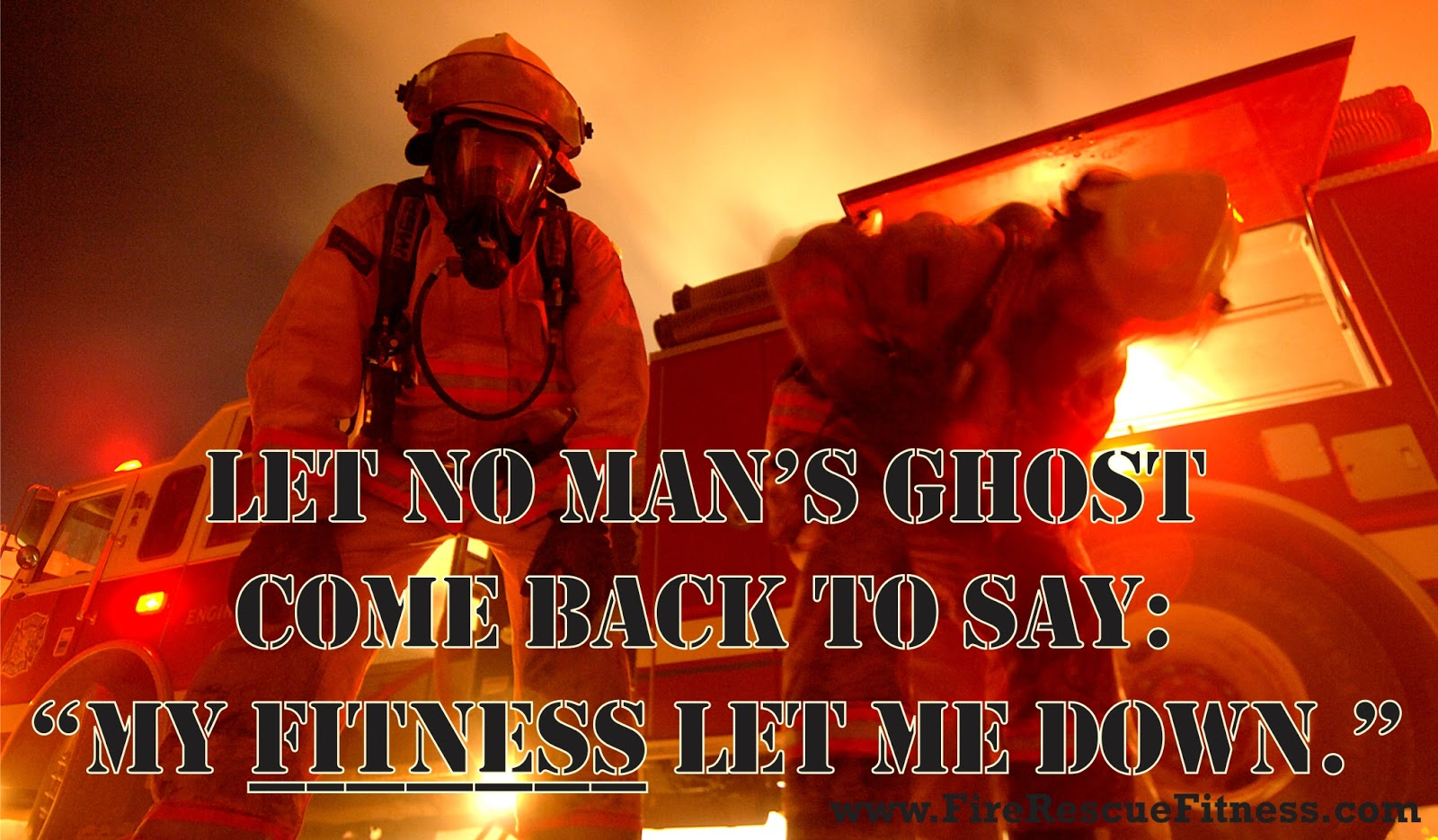 fitness motivation, firefighter fit, fire fit