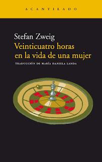 Veinticuatro horas en la vida de una mujer Stefan Zweig