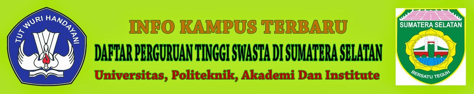 Daftar Perguruan Tinggi Swasta Sumatera Selatan