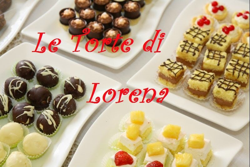 LE  TORTE  DI LORENA ....E NON SOLO!!!!!