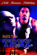Bryl R. Tyne's TREY #3