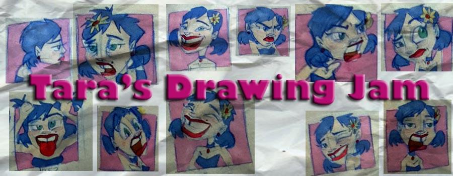 Tara's Drawing Jam