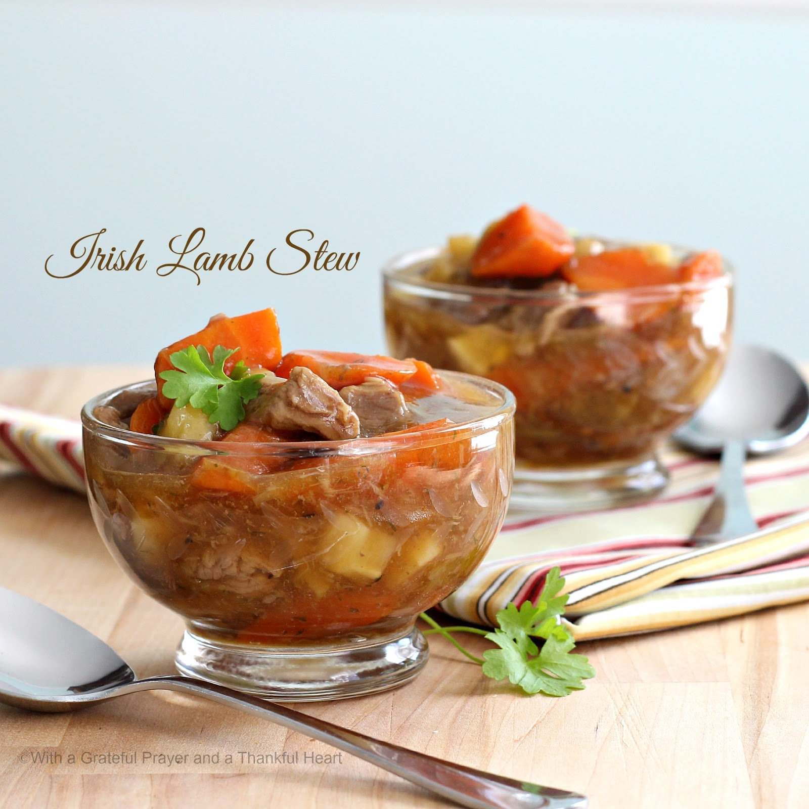 With a Grateful Prayer and a Thankful Heart: Irish Lamb Stew