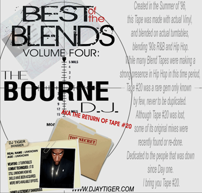 BEST OF THE BLENDS VOL 4 - THE BOURNE DJ AKA THE RETURN OF TAPE20 (SNIPERSQUAD DJ - DJ TIGER - FULLBLAST ENTERTAINMENT)