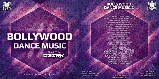 BOLLYWOOD DANCE MUSIC VOL.2 - DJ O2  SRK
