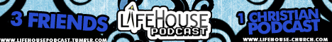 LifeHouse Podcast LHP