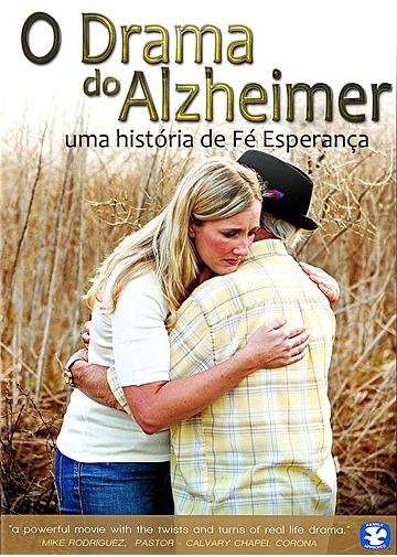 O DRAMA DO ALZHEIMER