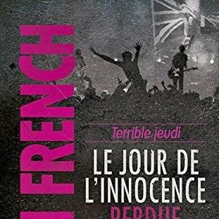 Terrible jeudi : Le jour de l'innocence perdue de Nicci French
