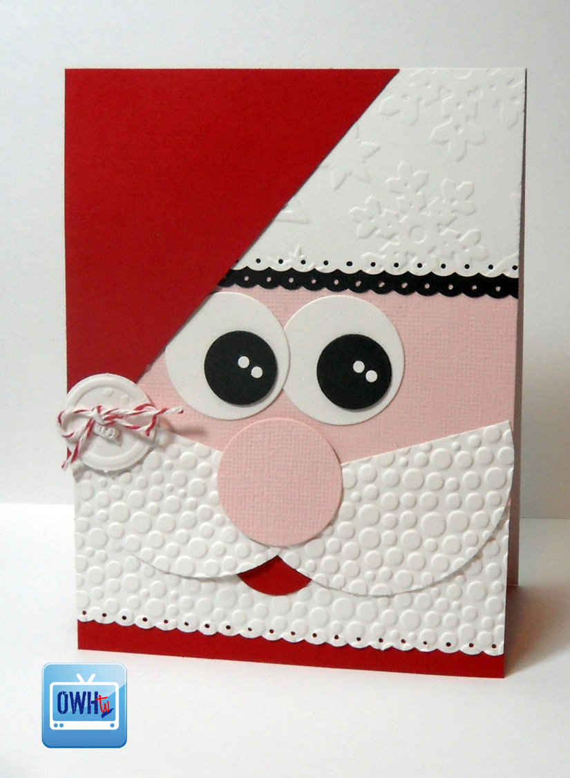 Owh stars and stamps our old blog owhtv episode 32 for Santa cards pinterest