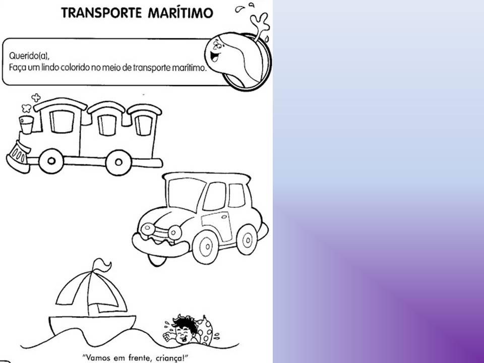 Famosos Educação Infantil: Primeiros Passos: Projeto meios de Transporte  UL72
