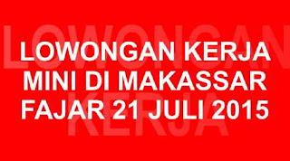 Lowongan Kerja Fajar 21 Juli 2015