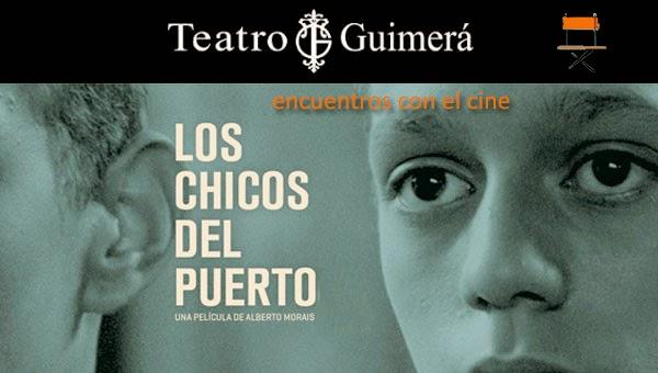 'Los chicos del puerto' en 'Los encuentros con el cine' de Santa Cruz de Tenerife