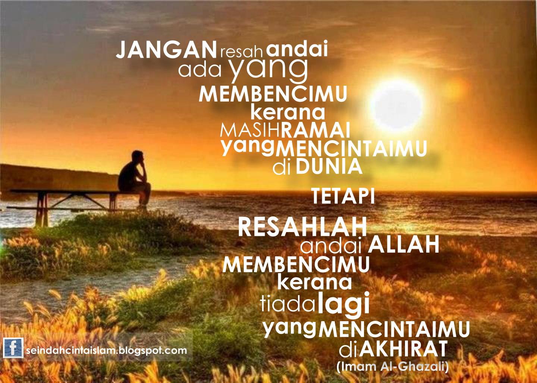 Kata Kata Hikmah Dan Nasihat Kata-kata imam al-ghazali :::~