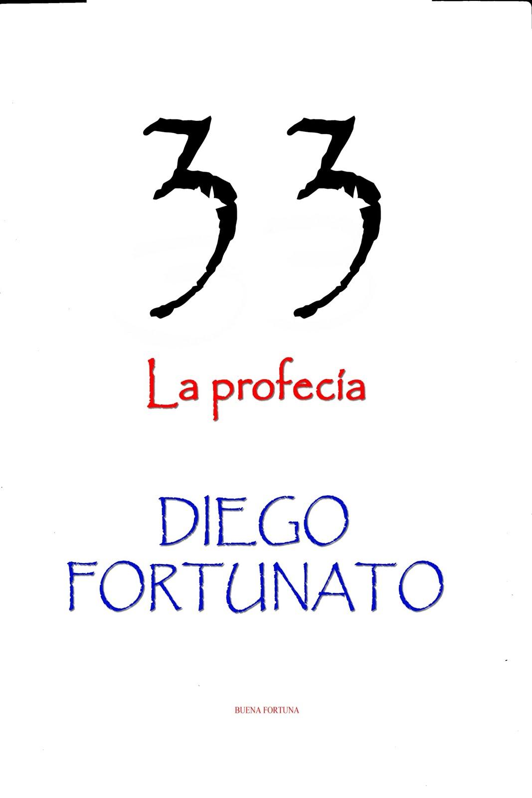 33-La Profecía... ¡NUEVA Y ESPECTACULAR NOVELA!