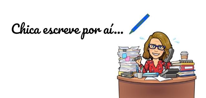 ♥ Chica escreve por aí...♥