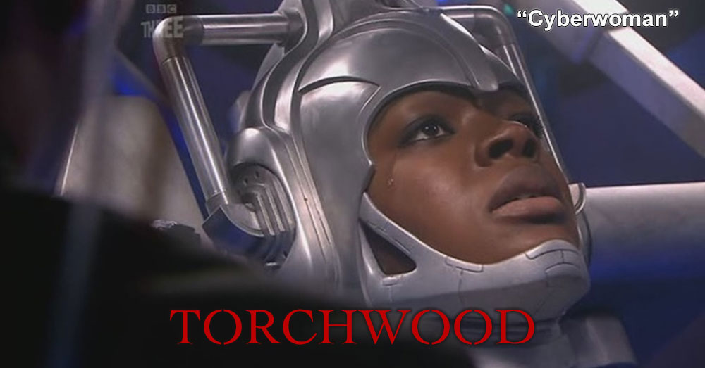 Torchwood 04: Cyberwoman